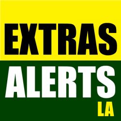 Extras Alerts | Los Angeles